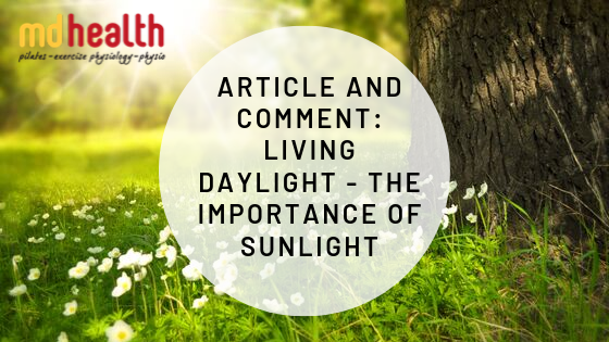 Article and Comment – Living Daylight: The Importance of Sunlight